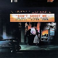 200px-elton_john_-_dont_shoot_me_im_only_the_piano_player.jpg